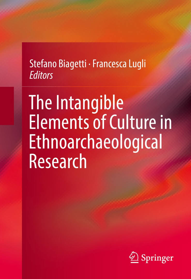 The Intangible Elements of Culture in Ethnoarchaeological Research cover
